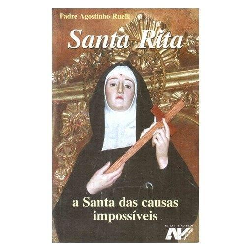 Santa Rita: A Santa das Causas Impossíveis - Pe. Agostinho Ruelli