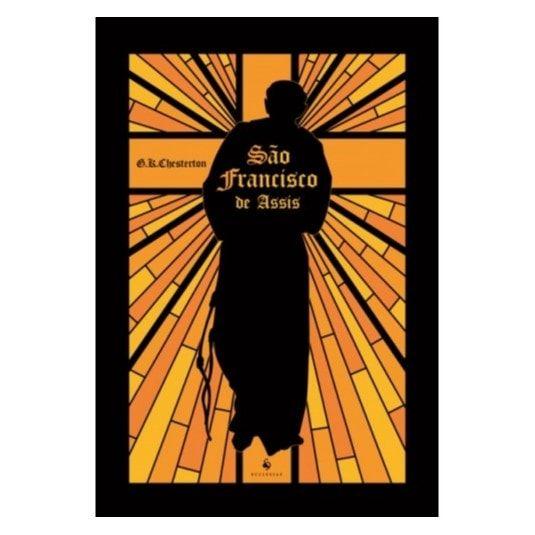 São Francisco de Assis - G. K. Chesterton