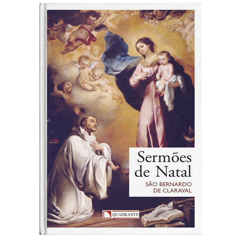 Sermões de Natal - S. Bernardo de Claraval