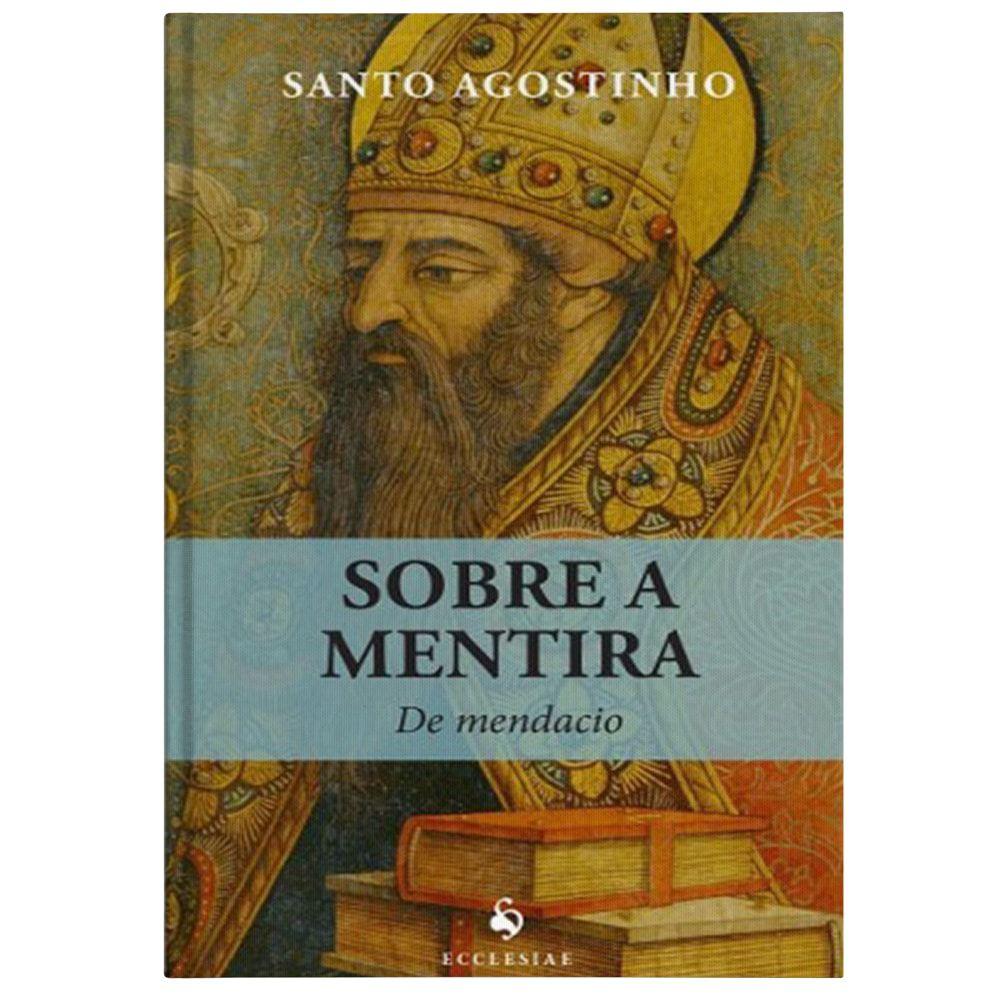 Sobre a Mentira - S. Agostinho