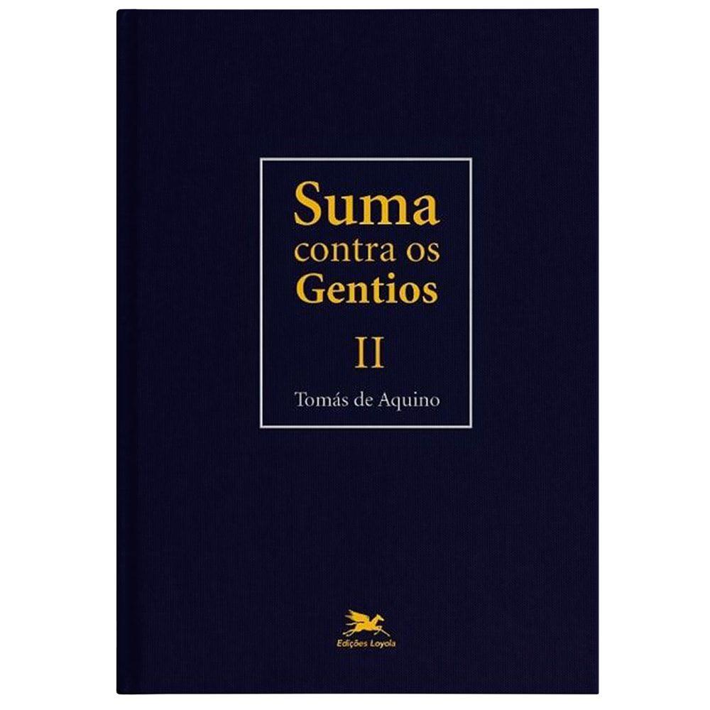 Suma Contra os Gentios - Vol. II - S. Tomás de Aquino
