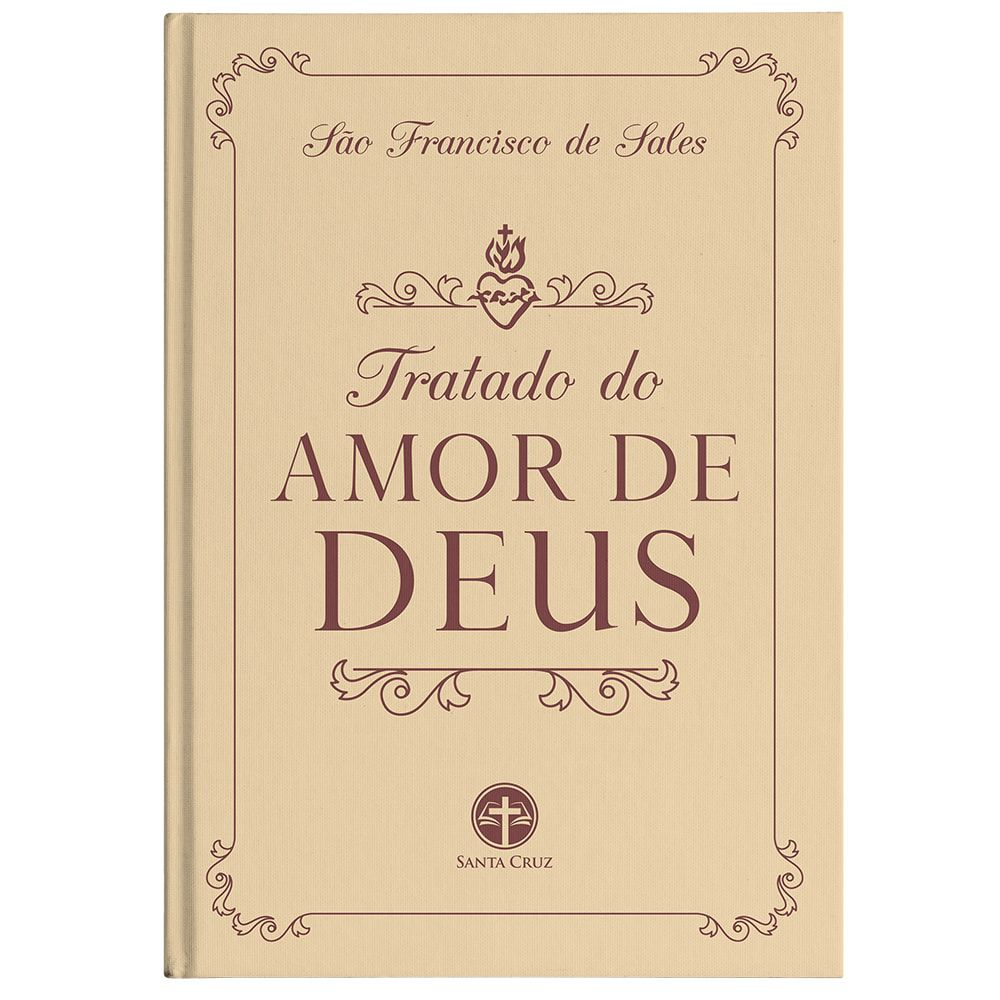 Tratado do Amor de Deus - S. Francisco de Sales