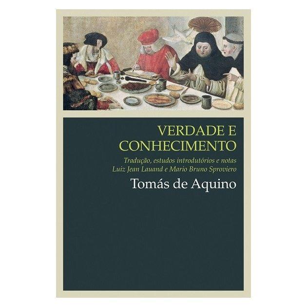 Verdade e Conhecimento - S. Tomás de Aquino