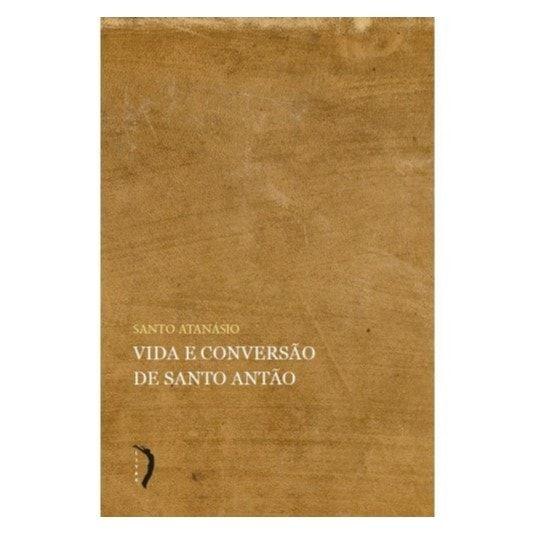 Vida e Conversão de Santo Antão - S. Atanásio