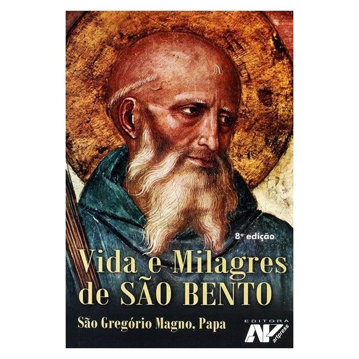 Vida e Milagres de São Bento - S. Gregório Magno