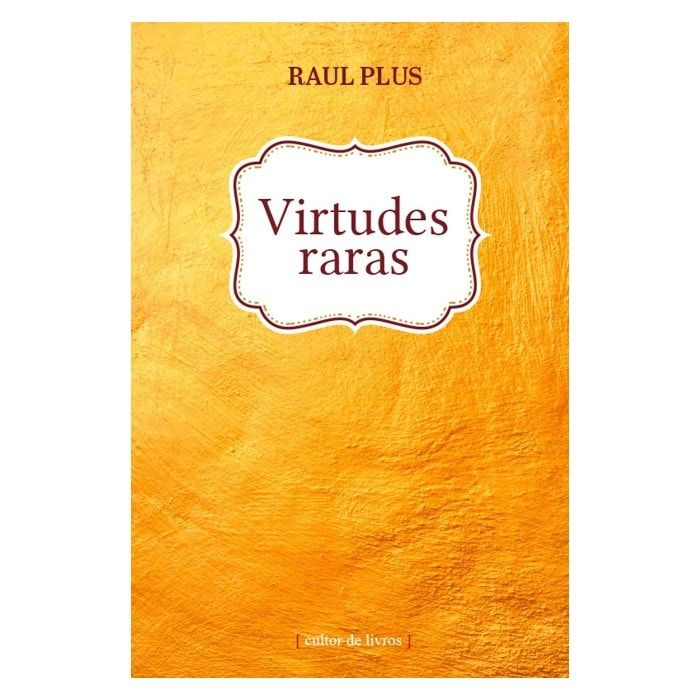 Virtudes Raras - Raul Plus
