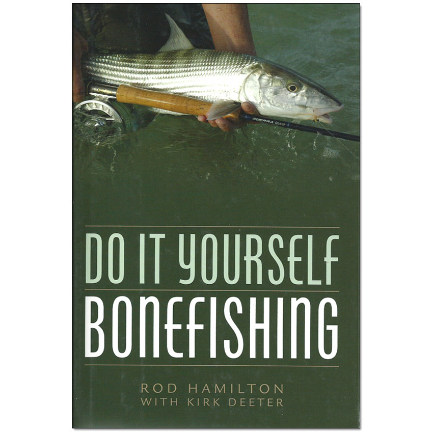 Livro Do It Yourself Bonefish (Rod Hamilton with Kirk Deeter)