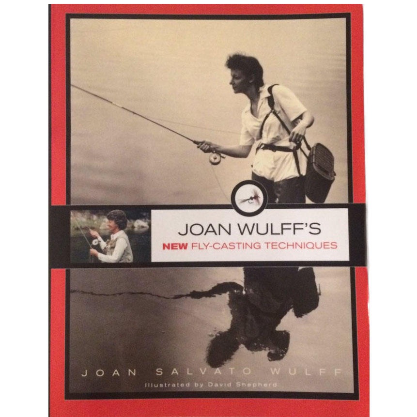 Livro Joan Wulff's New Fly-Casting Techniques (Joan Salvato Wulff)