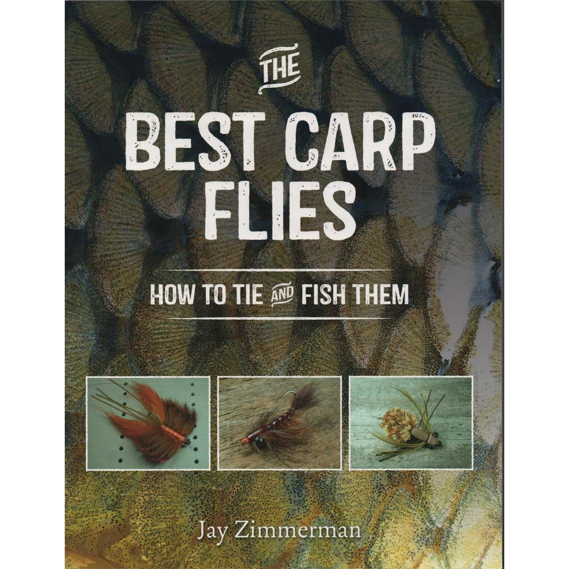 Livro The Best Carp Flies: How to Tie and Fish Them (Jay Zimmerman)