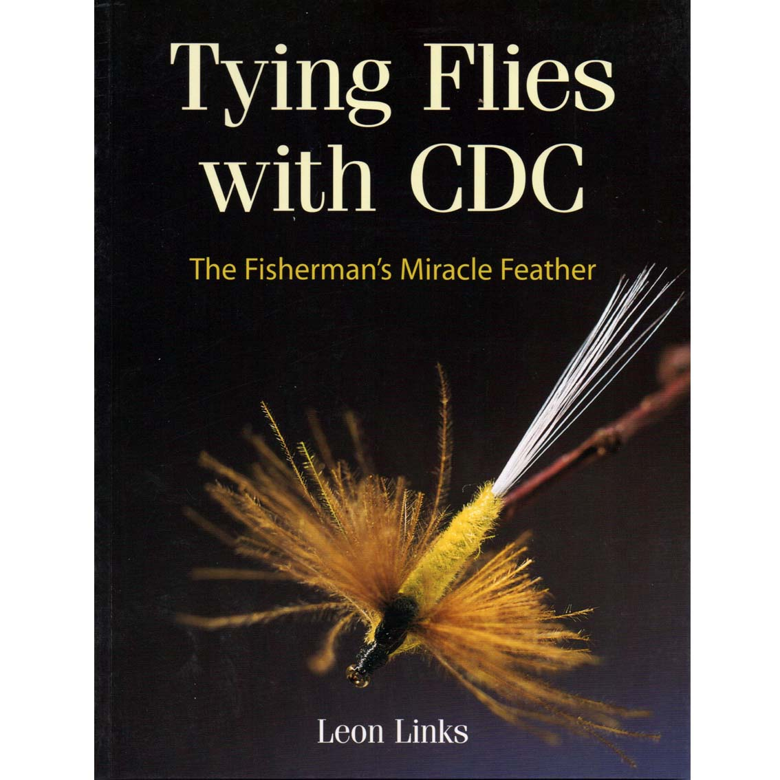 Livro Tying Flies with CDC: The Fisherman's Miracle Feather (Leon Links)