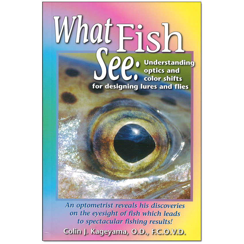 Livro What Fish See (Colin J. Kageyama)