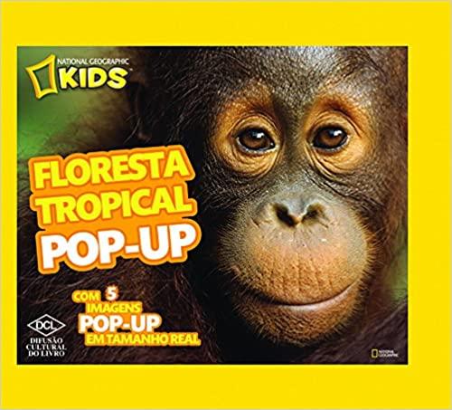 Floresta Tropical Pop-Up - Série National Geographic Kids - DCL