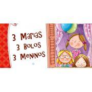 Três Marias, Três Bolos e Três Meninos - 1º Ano