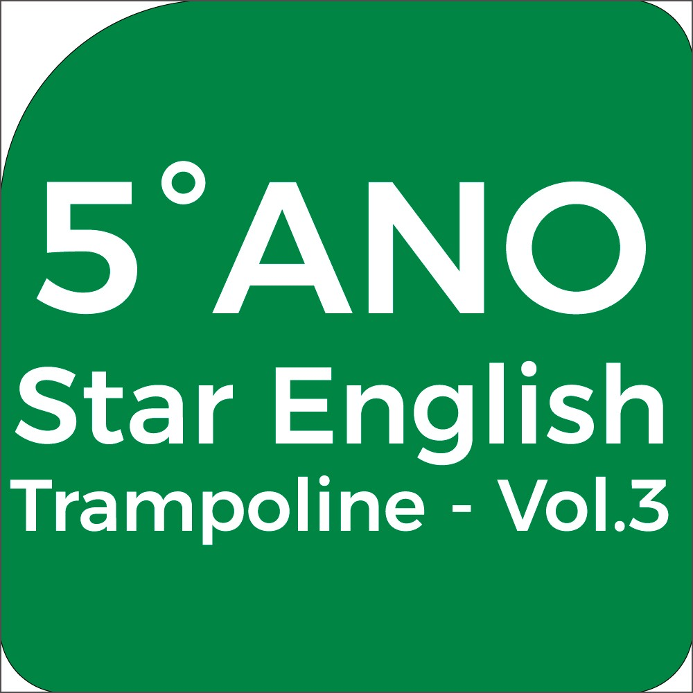5°Ano Star English - Trampoline - Vol.3