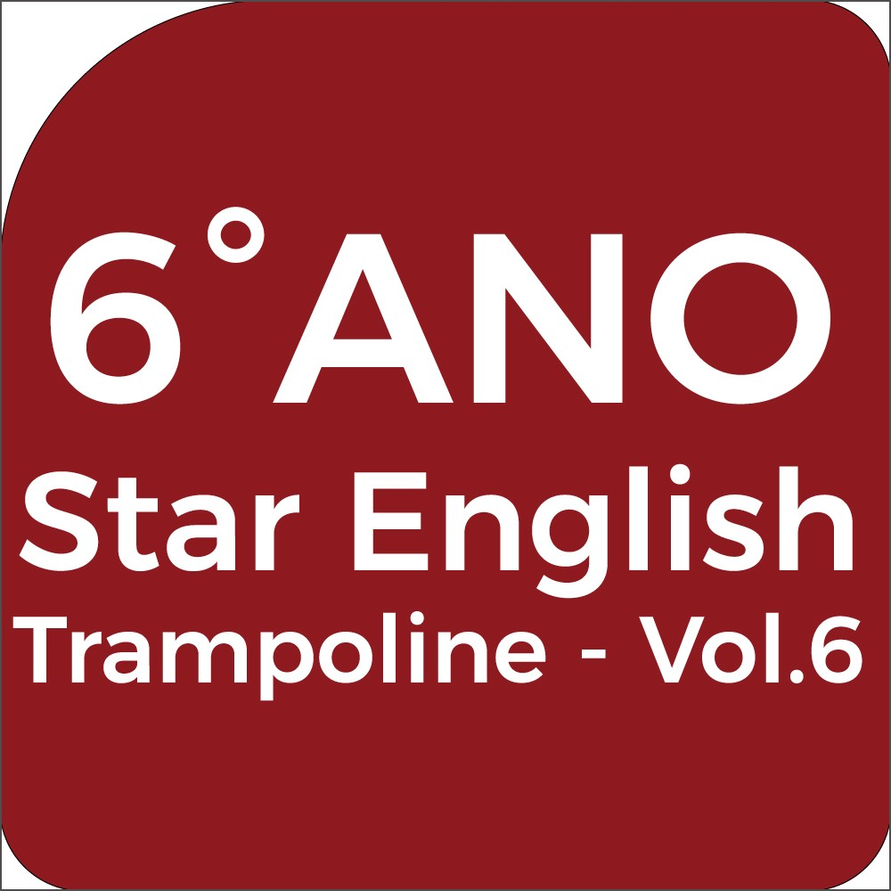 6°Ano Star English - Trampoline - Vol.6