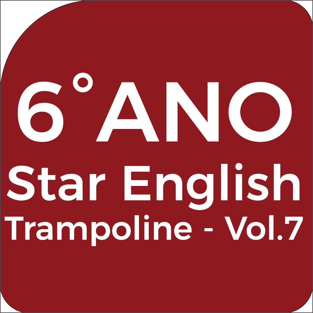 6°Ano Star English - Trampoline - Vol.7