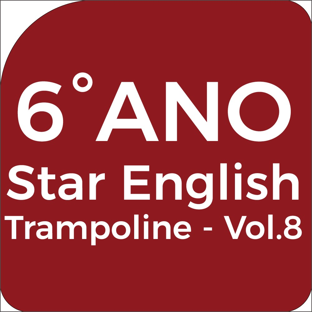 6°Ano Star English - Trampoline - Vol.8