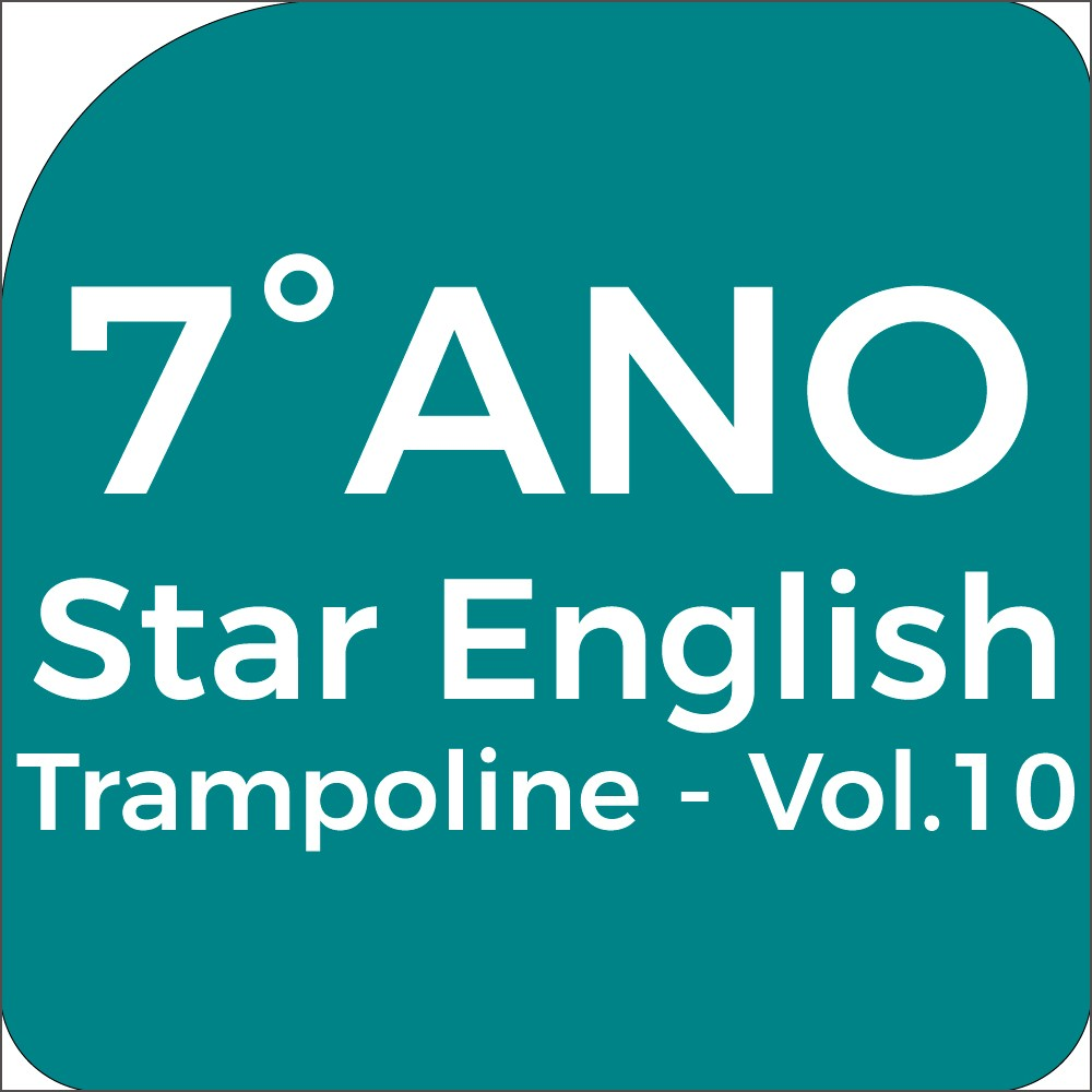 7°Ano Star English - Trampoline - Vol.10