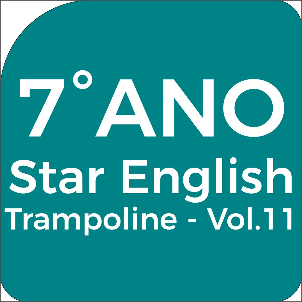 7°Ano Star English - Trampoline - Vol.11