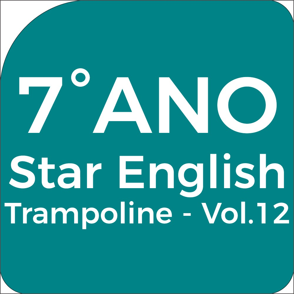 7°Ano Star English - Trampoline - Vol.12