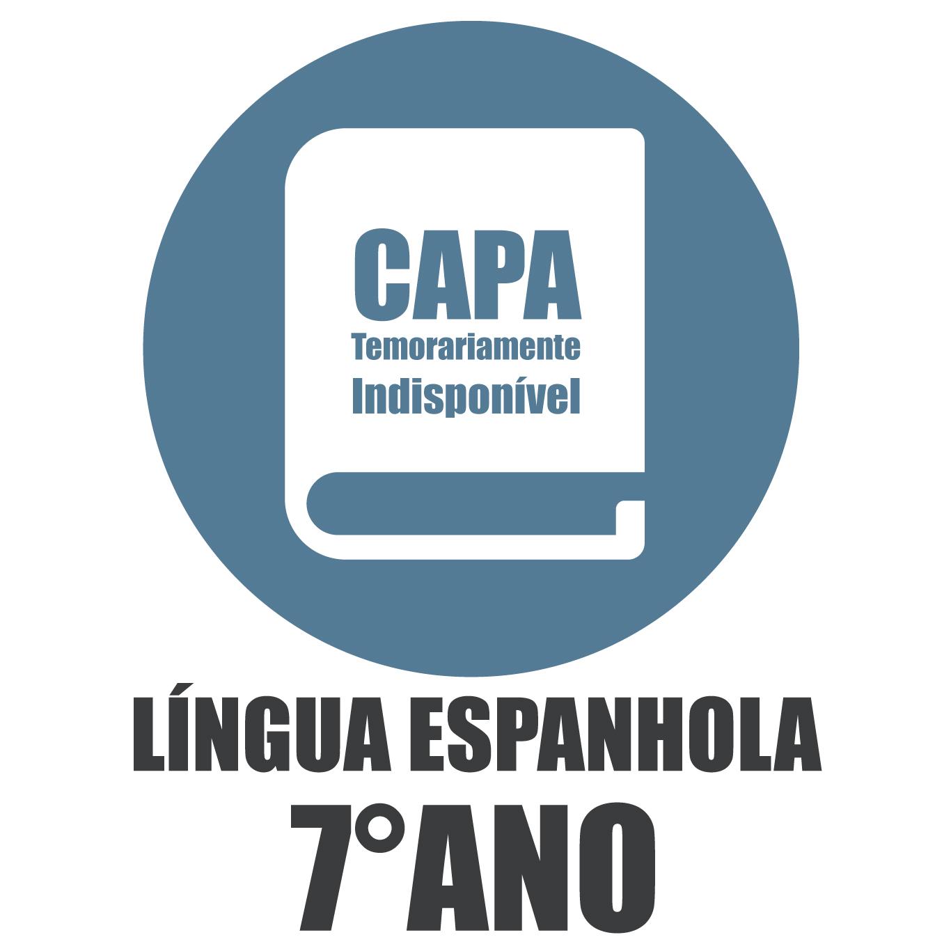 Língua Espanhola Interativa - 7 Ano
