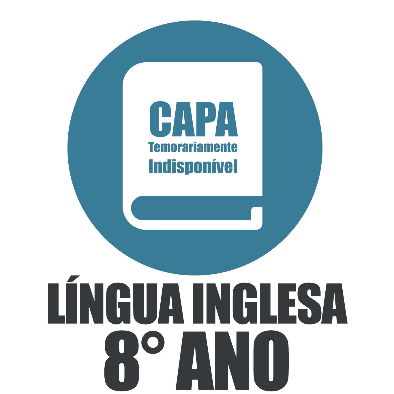 Língua Inglesa 8° Ano - Inter@tiva
