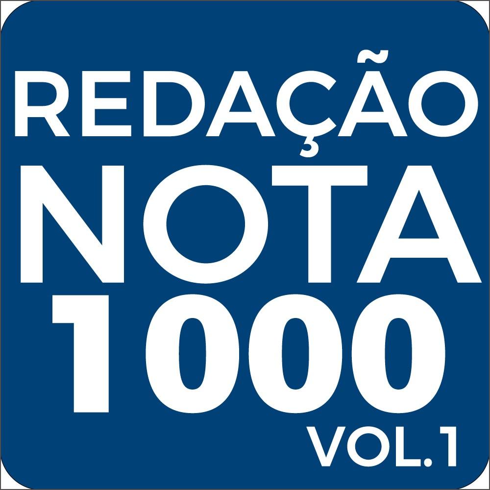 Redação Nota 1000 Vol.1