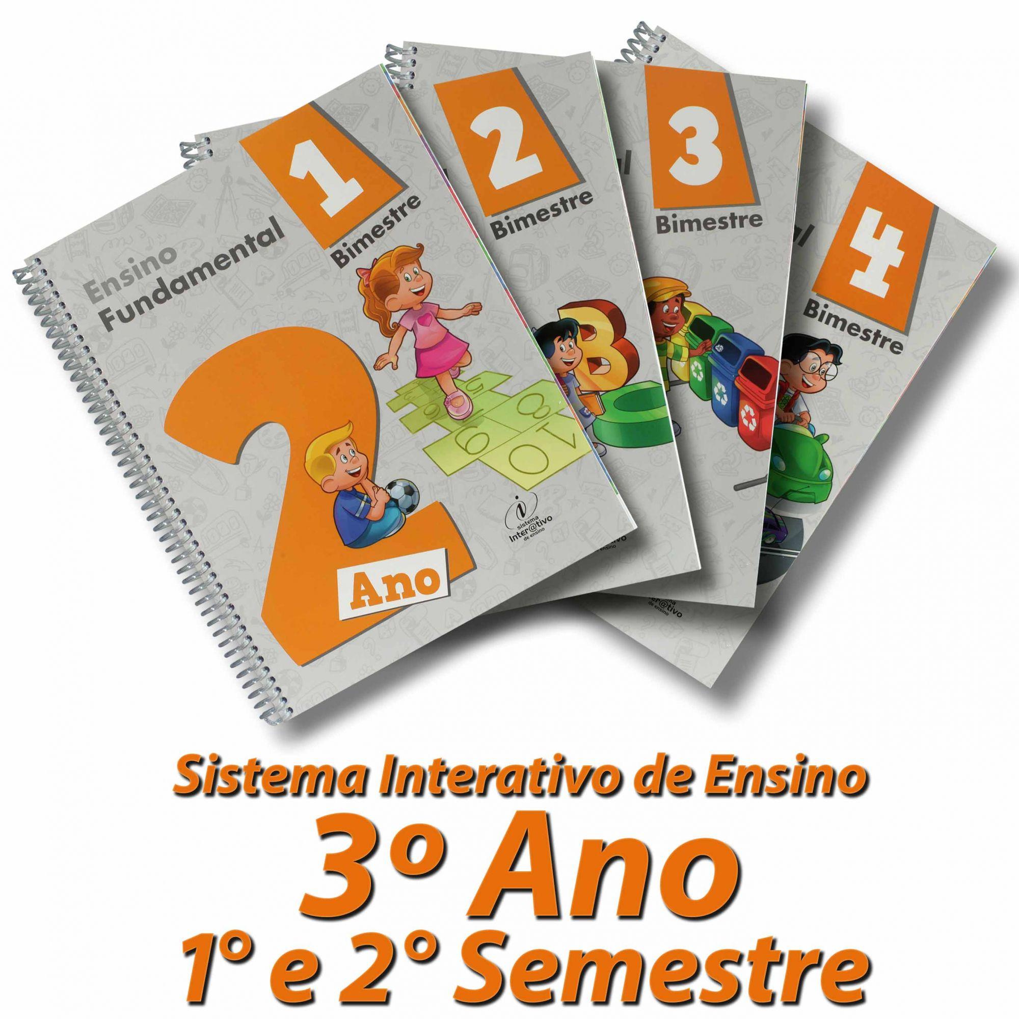 Sistema Interativo de Ensino 2º Ano |1º Semestre e 2º Semestre