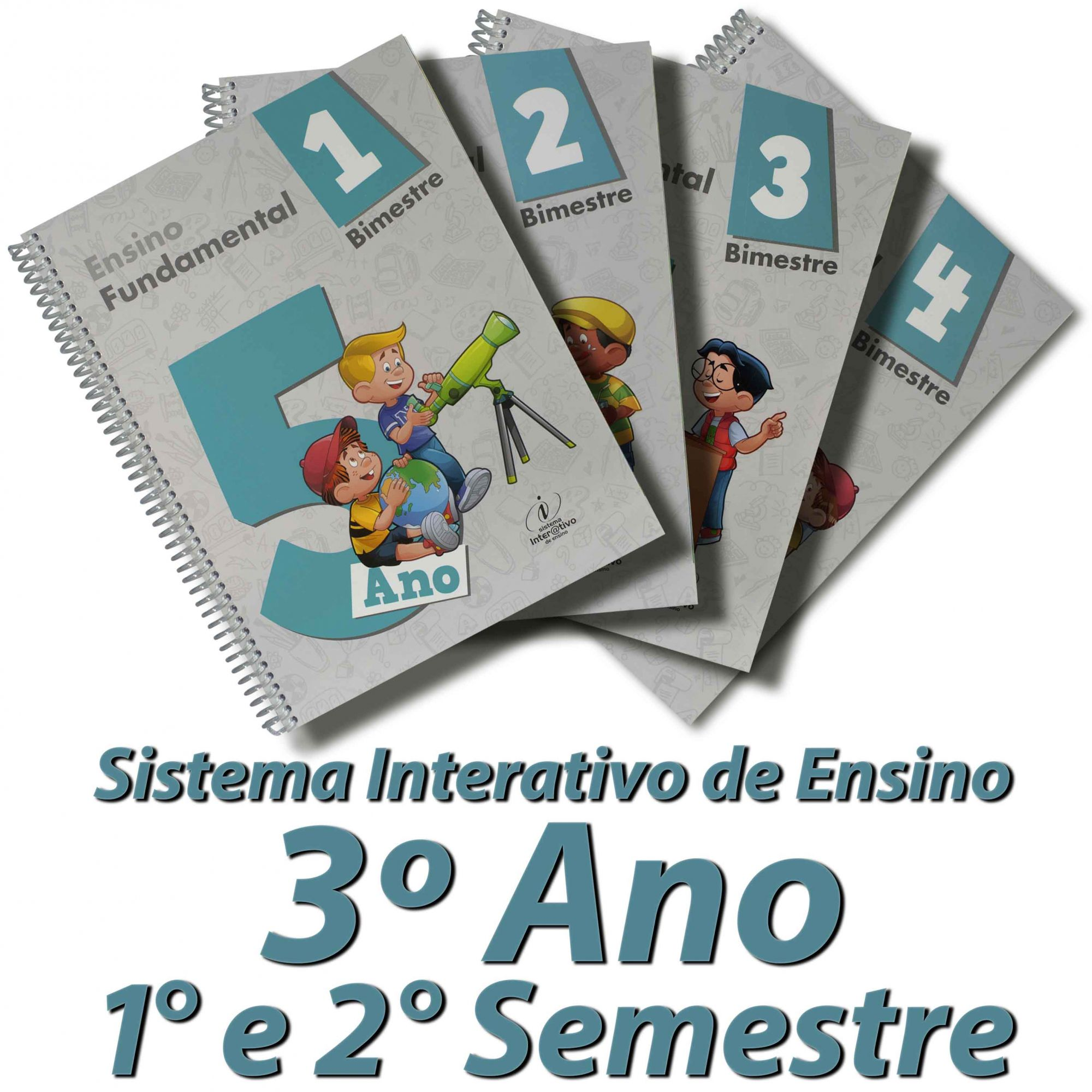 Sistema Interativo de Ensino 5º Ano   1º e 2° Semestre