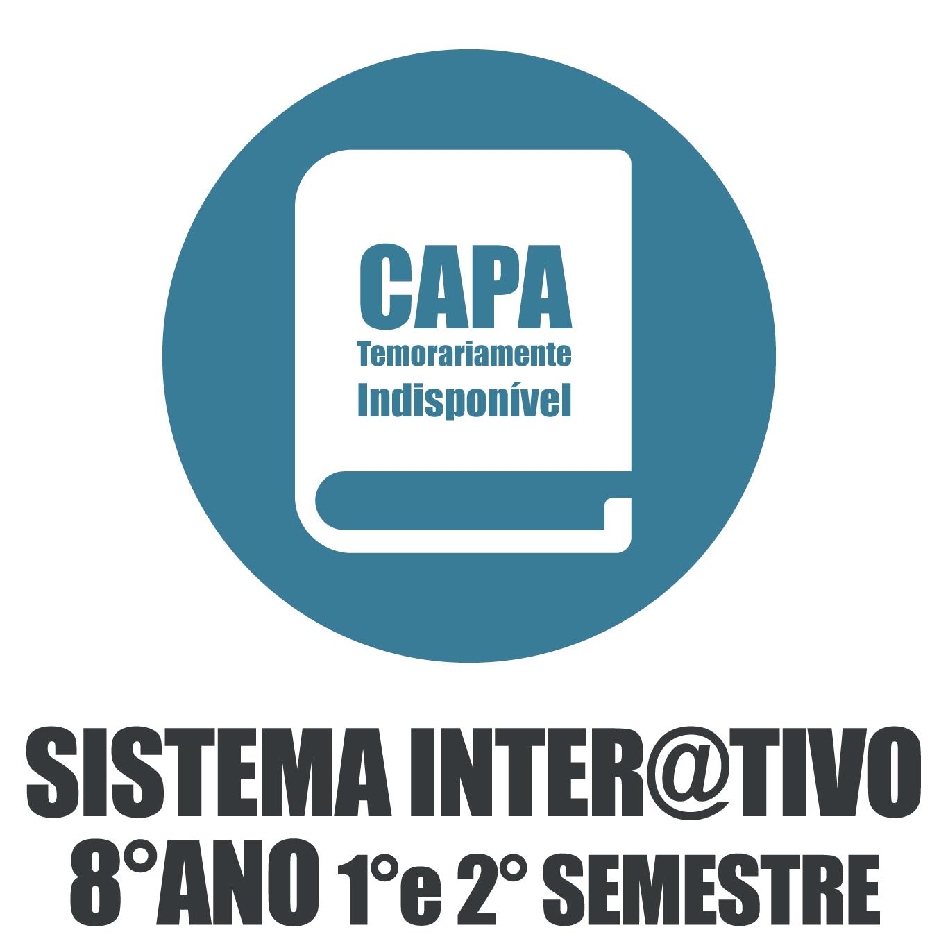 Sistema Itera@tivo de Ensino - 8° Ano - 1° e 2° Semestre
