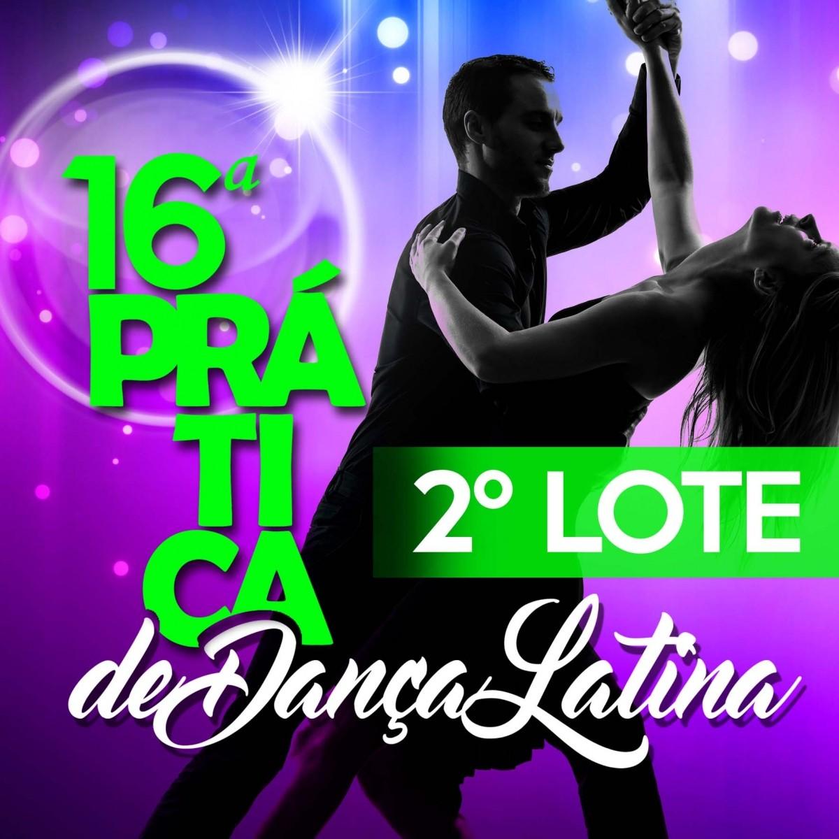 16ª Pratica de Dança Latina - 2º Lote