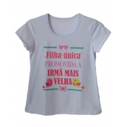 Camiseta Infantil Feminina Promovida a Irmã Mais Velha