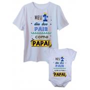 Camiseta Meu Primeiro Dia Dos Pais e Body de Bebê Tal Pai Tal Filho