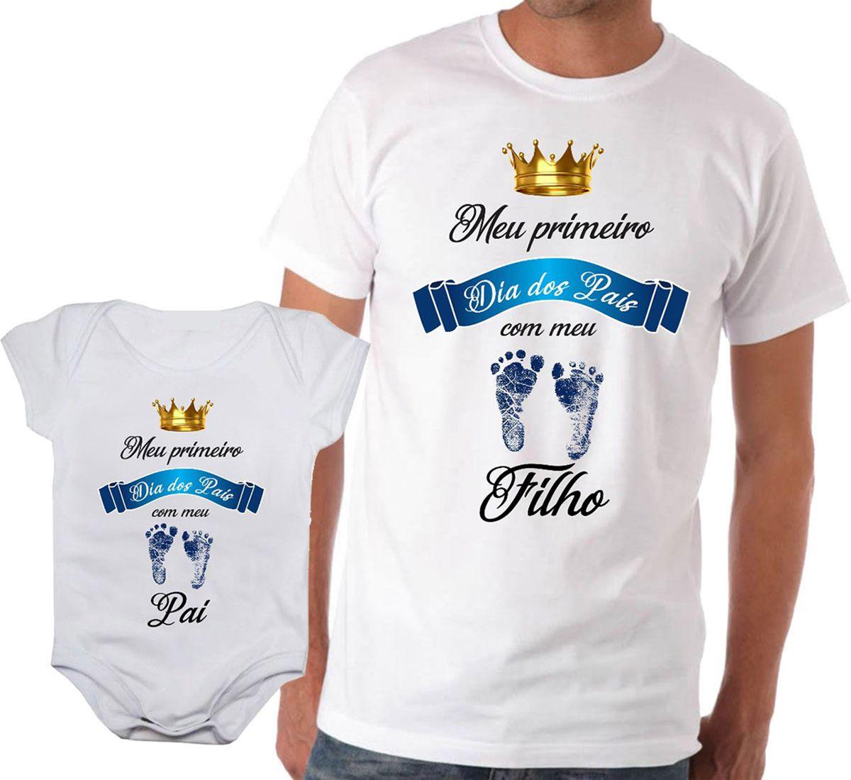Camiseta Meu Primeiro Dia Dos Pais E Body Bebê Menino