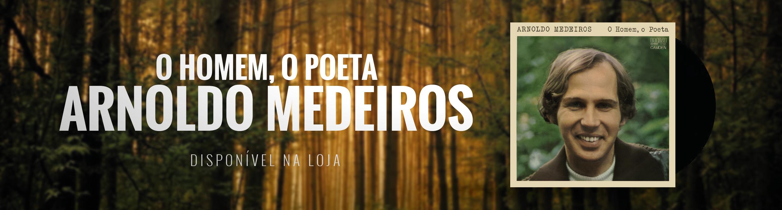 Lps - Arnoldo Medeiros - O Homem, O Poeta