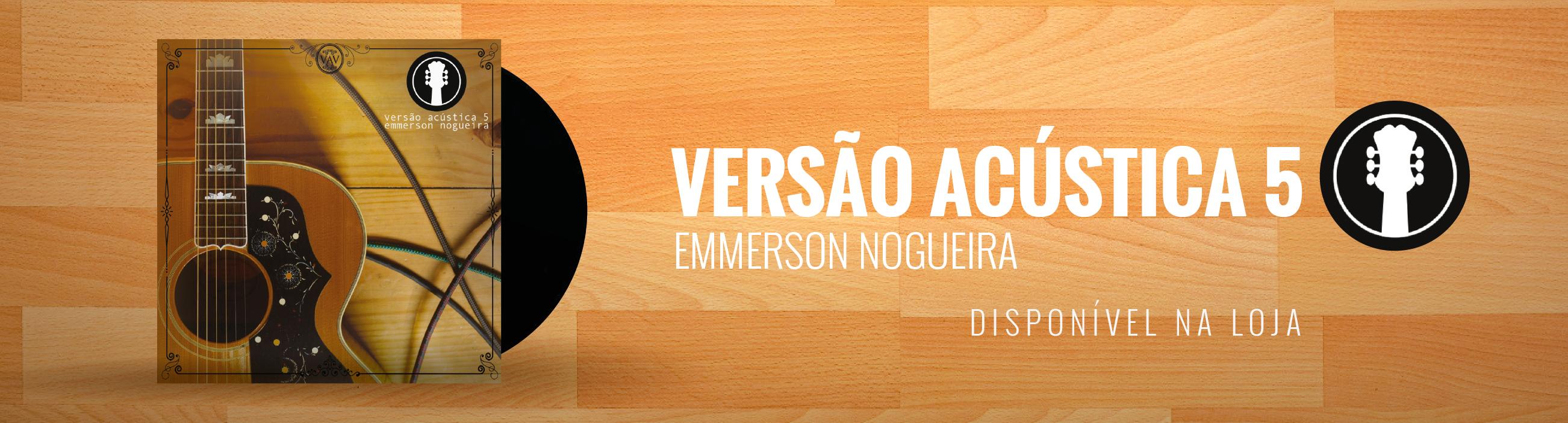 Lps Emmerson Nogueira Versão Acústica 5