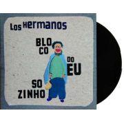 Lp Vinil Los Hermanos Bloco Do Eu Sozinho