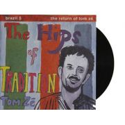Lp Vinil Tom Zé The Hips Of Tradition