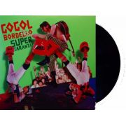 Lp Vinil Gogol Bordello Super Taranta!