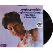 Lp Vinil Aretha Franklin I Never Loved A Man The Way I Love You