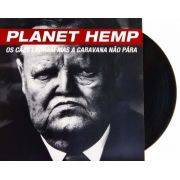 Lp Planet Hemp Os Cães Ladram