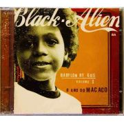 Cd Black Alien Babylon By Gus Vol. 1 O Ano Do Macaco