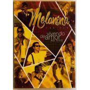 Dvd Melanina Carioca Vivendo De Amor Ao Vivo