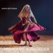 Cd Maria Bethania Abraçar E Agradecer