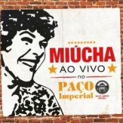Cd Miucha Ao Vivo No Paço Imperial