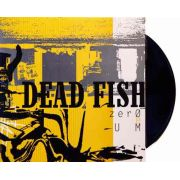 Lp Vinil Dead Fish Zero E Um