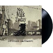Lp Vinil Coturno Bastardo No Milk Today