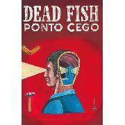 Fita K7 Cassete Dead Fish Ponto Cego