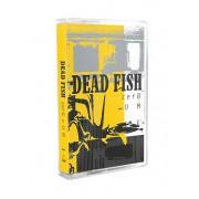 Fita K7 Cassete Dead Fish Zero e Um