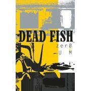 Fita K7 Cassete Dead Fish Zero Um